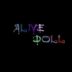 ALIVE DOLL